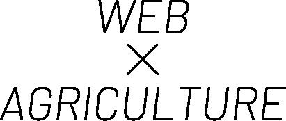 WEB×AGURICULTURE